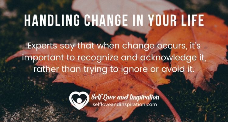 Handling Change in Your Life