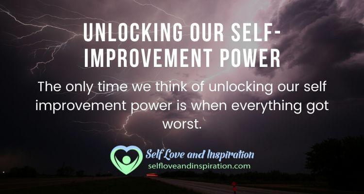 Unlocking our self improvement power
