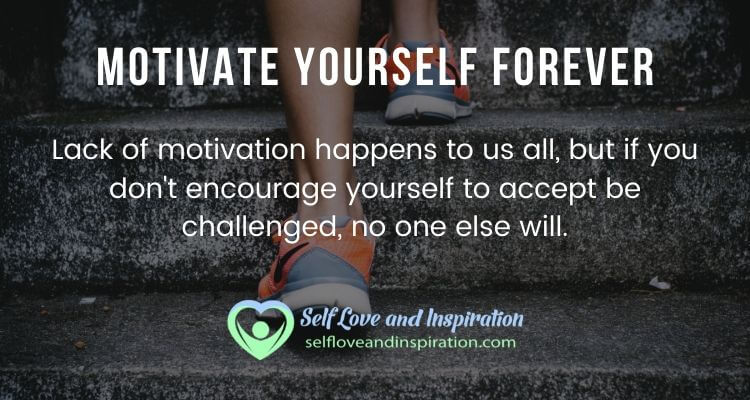 Motivate Yourself Forever