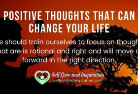 Positive Thoughts That Can Change Your Life
