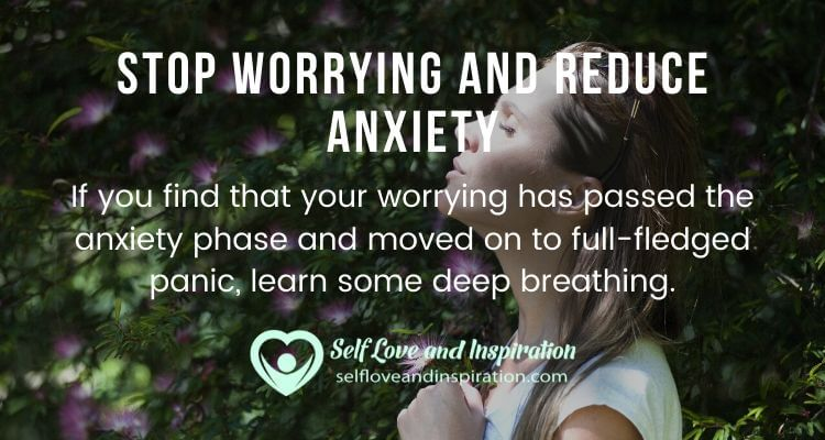 Stop Worrying and Reduce Anxiety