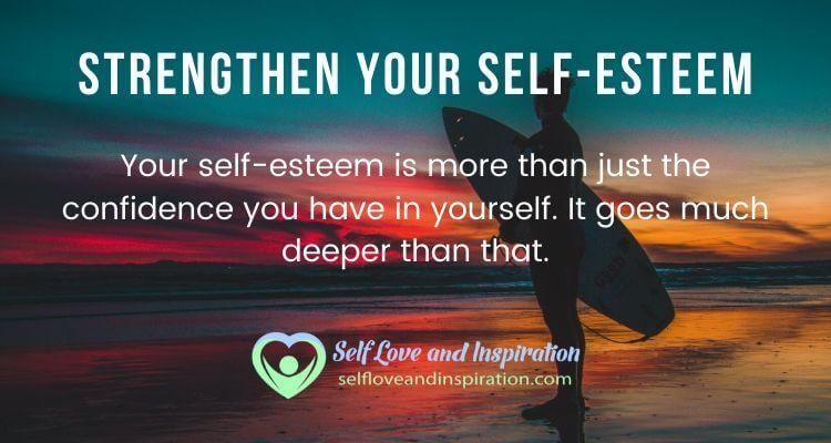 Strengthen Your Self-Esteem
