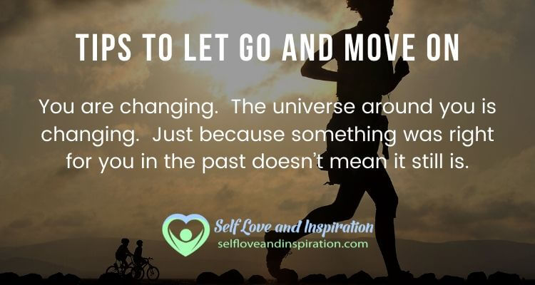 Tips to Let Go and Move On