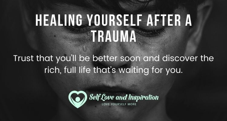 Healing Yourself After a Trauma