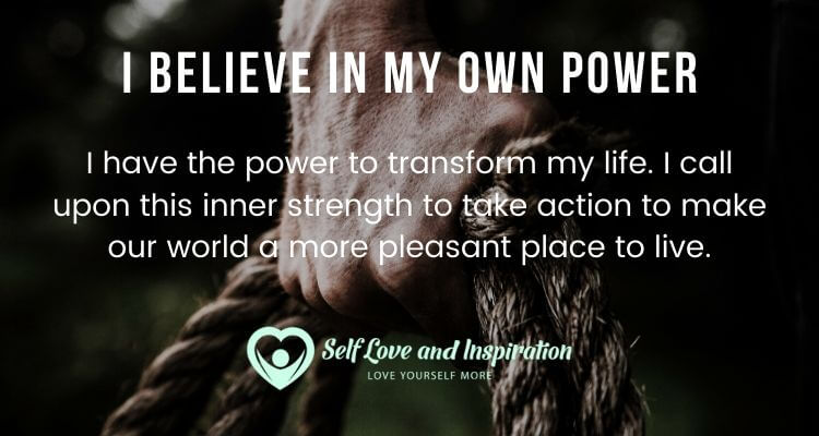 I Believe in My Own Power