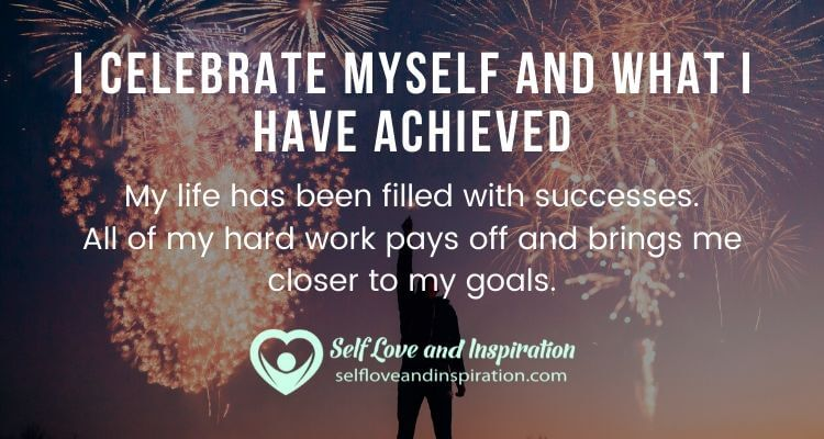 I Celebrate Myself and What I Have Achieved