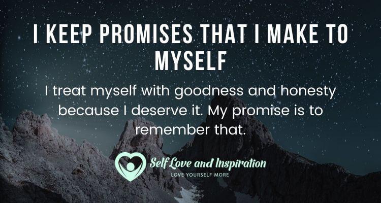 I Keep Promises That I Make to Myself