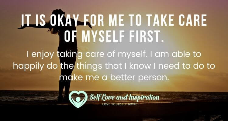 It is Okay for Me to Take Care of Myself First