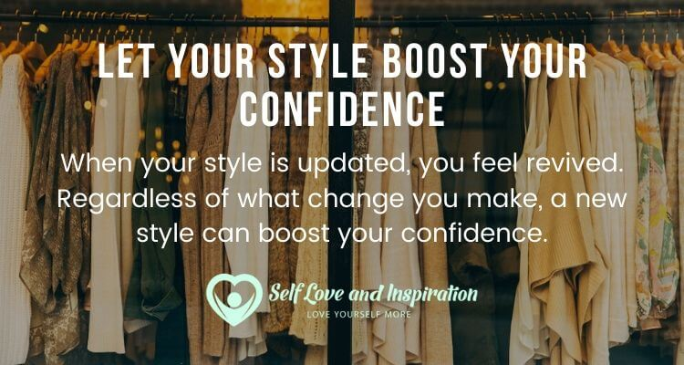 Let Your Style Boost Your Confidence