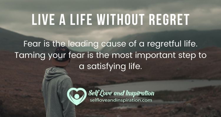 Live a Life Without Regret