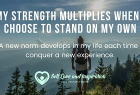 Affirmations – I Choose to Stand on My Own