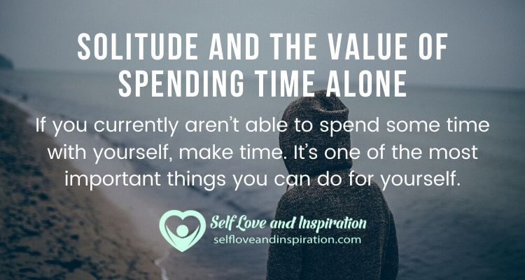 Solitude and the Value of Spending Time Alone