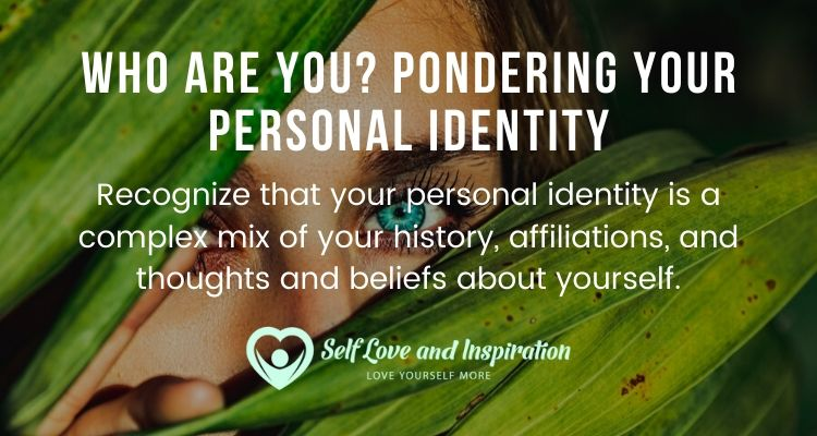 Who Are You? Pondering Your Personal Identity