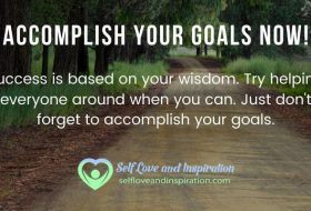 How To Accomplish Your Goals Now