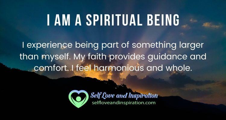 I am a Spiritual Being