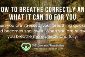 How to Breathe Correctly and What it Can do for You