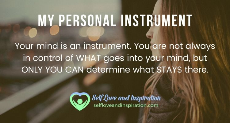 Self Love And Inspiration - My Personal Instrument
