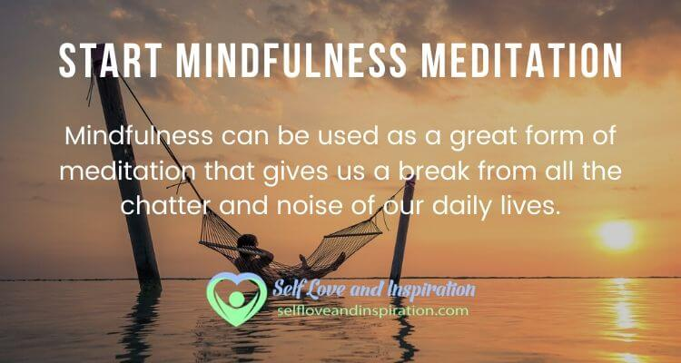 How to Start Mindfulness Meditation